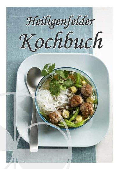 Heiligenfelder Kochbuch